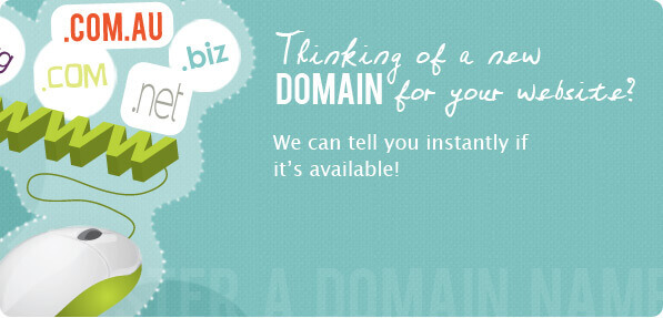 Thinking of a new domain for your website? We can tell you instantly if it's available!