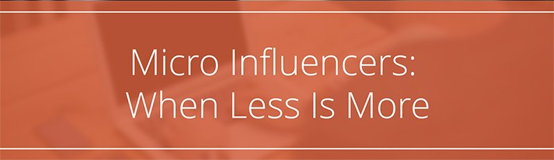 Micro Influencers